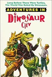 Adventures In Dinosaur City 1991 Imdb
