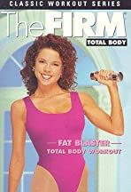 The Firm: Total Body - Fat Blaster