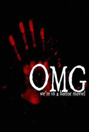 OMG… We're in a Horror Movie (2016)