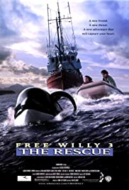 Free Willy 3: The Rescue (1997) Poster - Movie Forum, Cast, Reviews