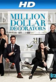 Million Dollar Decorators Poster - TV Show Forum, Cast, Reviews