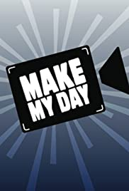 Make My Day Poster