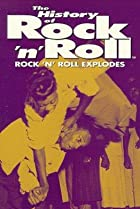Image of The History of Rock 'n' Roll: Rock 'n' Roll Explodes