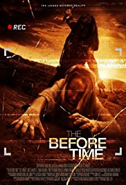 The Before Time(2014) Poster - Movie Forum, Cast, Reviews
