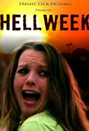 Hellweek (2010) Poster - Movie Forum, Cast, Reviews