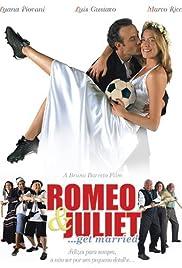O Casamento de Romeu e Julieta Poster