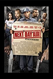 Next Day Air (2009) Poster - Movie Forum, Cast, Reviews