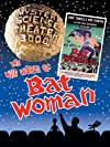 """Mystery Science Theater 3000: The Wild World of Batwoman (#6.15)"""