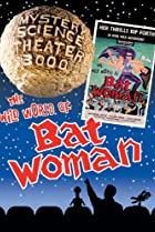 Image of Mystery Science Theater 3000: The Wild World of Batwoman
