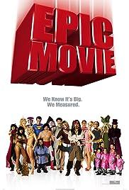Epic Movie(2007) Poster - Movie Forum, Cast, Reviews