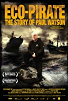 Image of Eco-Pirate: The Story of Paul Watson