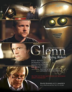 watch Glenn, the Flying Robot full movie 720