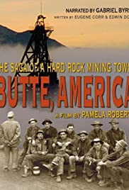 Butte, America: The Saga of a Hard Rock Mining Town Poster