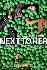Next to Her(2014) Poster - Movie Forum, Cast, Reviews
