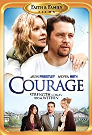 Courage (2009) Poster - Movie Forum, Cast, Reviews