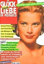 Glück und Liebe in Monaco
