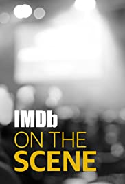 IMDb on the Scene Poster - TV Show Forum, Cast, Reviews
