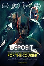 Deposit for the Courier (2014) Poster - Movie Forum, Cast, Reviews