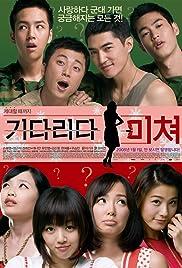 Kidarida michyeo(2008) Poster - Movie Forum, Cast, Reviews