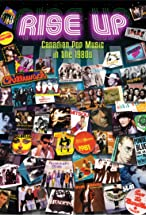 Primary image for Rise Up: Canadian Pop Music in the 1980s