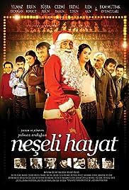 Neseli Hayat(2009) Poster - Movie Forum, Cast, Reviews
