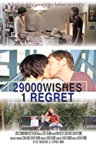 Image of 29000 Wishes. 1 Regret.
