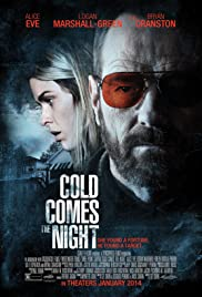 Cold Comes the Night (2013) Poster - Movie Forum, Cast, Reviews