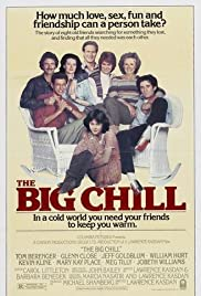 The Big Chill (1983) Poster - Movie Forum, Cast, Reviews