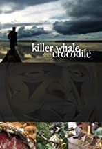 Killer Whale & Crocodile