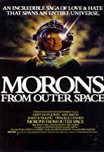 Morons from Outer Space