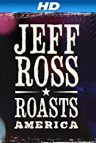 Image of Jeff Ross Roasts America