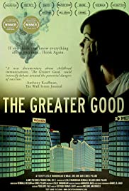 The Greater Good(2011) Poster - Movie Forum, Cast, Reviews