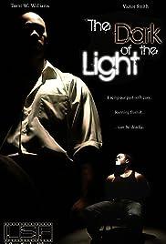 The Dark of the Light