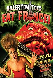 Killer Tomatoes Eat France! Poster