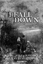 Image of I Fall Down