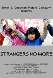 Strangers No More (2010) Poster - Movie Forum, Cast, Reviews