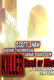 Killer: Dead or Alive Poster