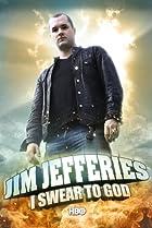 Image of Jim Jefferies: I Swear to God