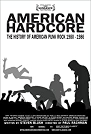 American Hardcore (2006) Poster - Movie Forum, Cast, Reviews