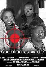 Six Blocks Wide