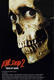 Evil Dead II (1987) Poster - Movie Forum, Cast, Reviews