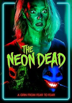 The Neon Dead (2017)