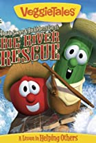 Image of VeggieTales: Tomato Sawyer & Huckleberry Larry's Big River Rescue