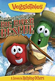 VeggieTales: Tomato Sawyer & Huckleberry Larry's Big River Rescue Poster