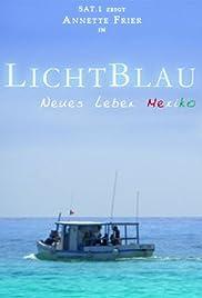 LichtBlau - Neues Leben Mexiko Poster