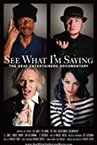 Image of See What I'm Saying: The Deaf Entertainers Documentary