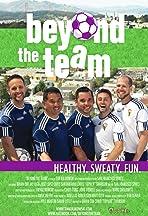 Beyond the Team