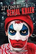 Image of 21st Century Serial Killer