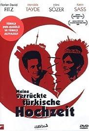 Meine verrückte türkische Hochzeit Poster