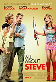 All About Steve (2009) Poster - Movie Forum, Cast, Reviews